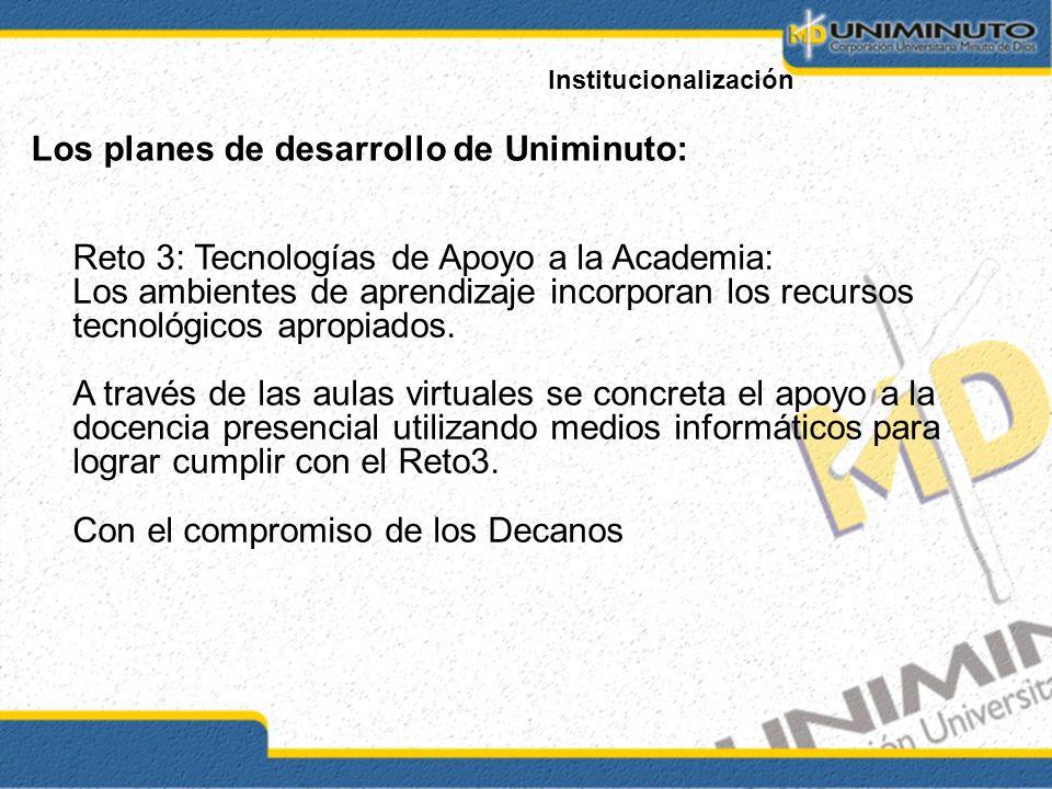 Los planes de desarrollo de Uniminuto: