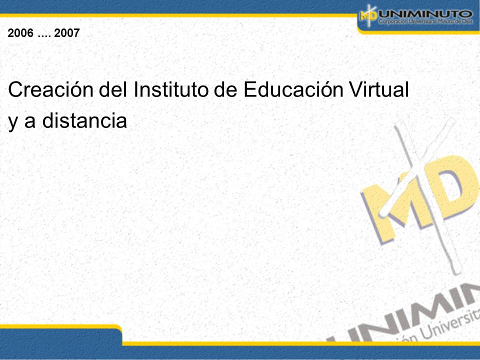 Creación del Instituto de Educación Virtual y a distancia