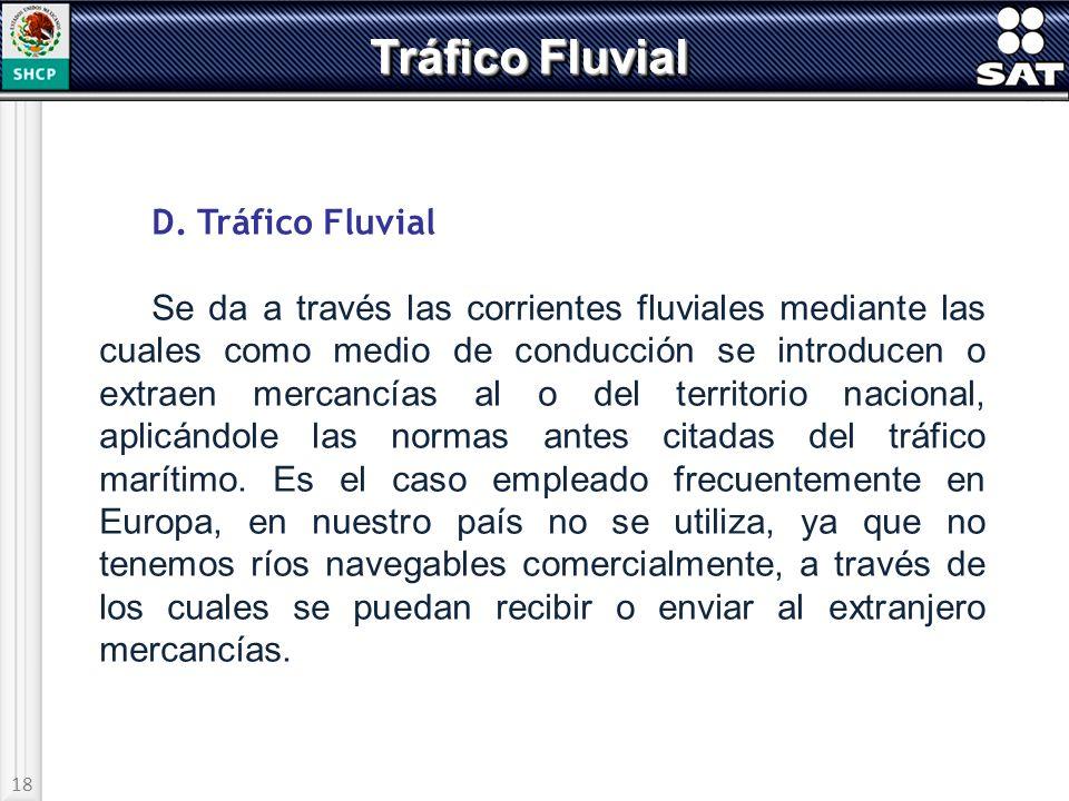 Tráfico Fluvial D. Tráfico Fluvial