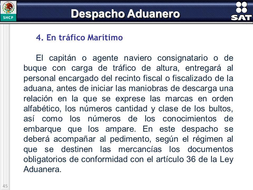 Despacho Aduanero 4. En tráfico Marítimo