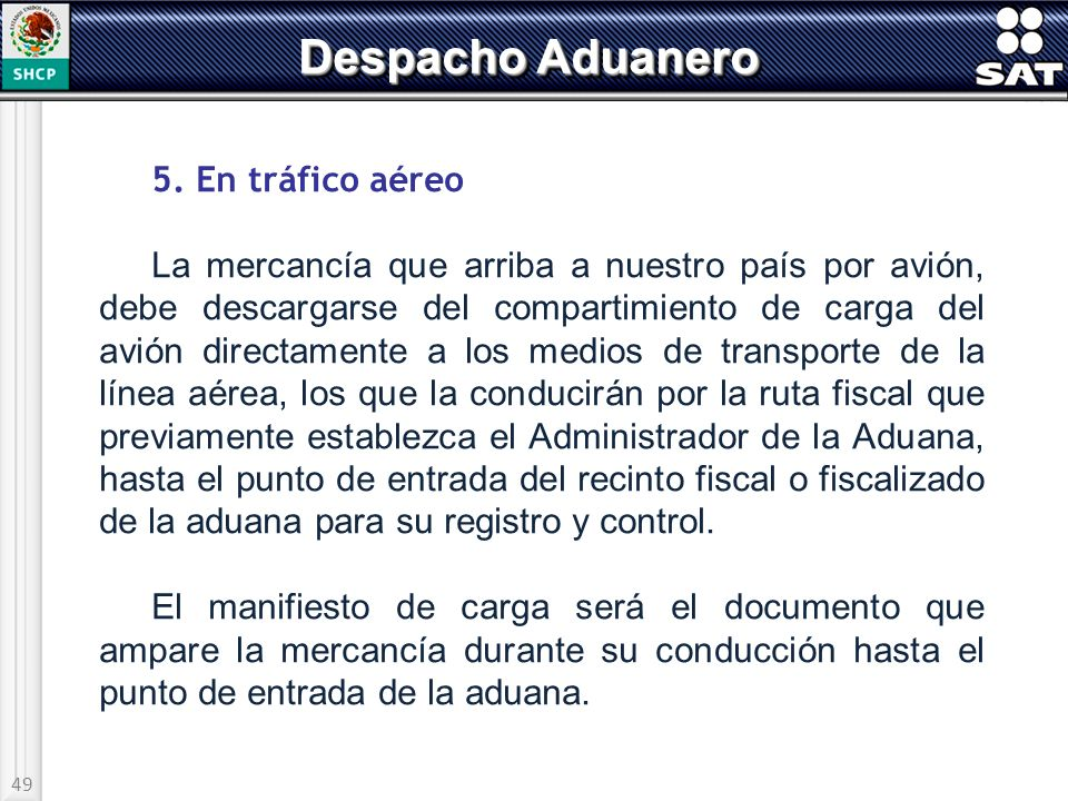 Despacho Aduanero 5. En tráfico aéreo