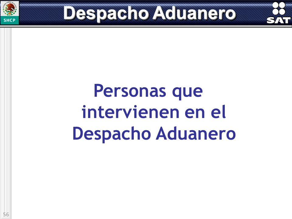 Personas que intervienen en el Despacho Aduanero