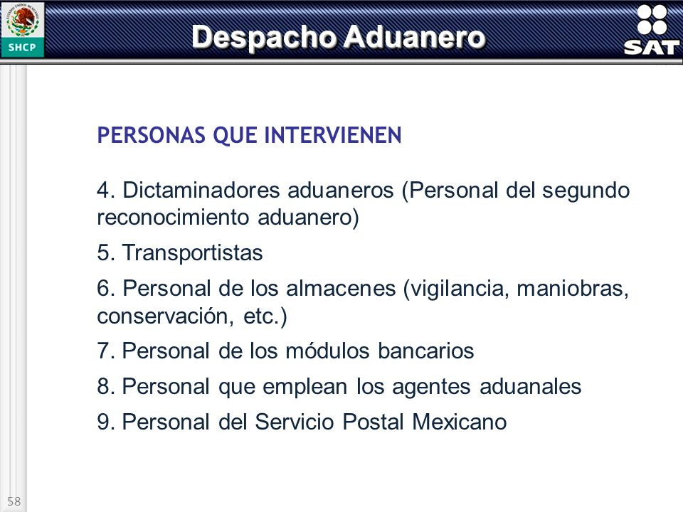 Despacho Aduanero PERSONAS QUE INTERVIENEN