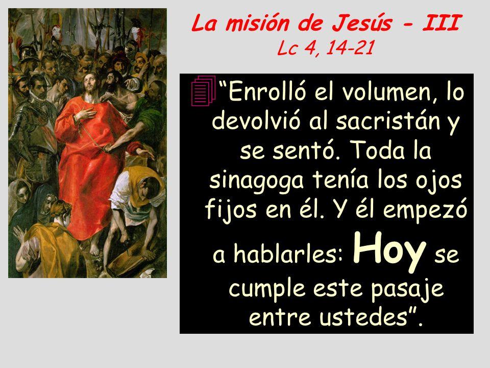 La misión de Jesús - III Lc 4, 14-21