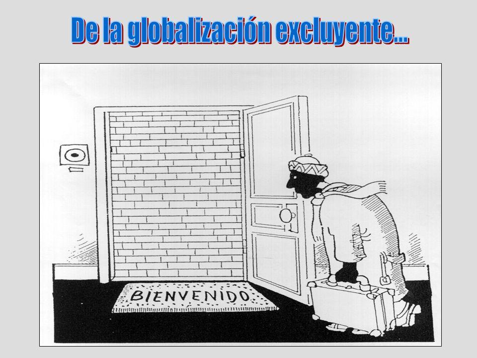 De la globalización excluyente...