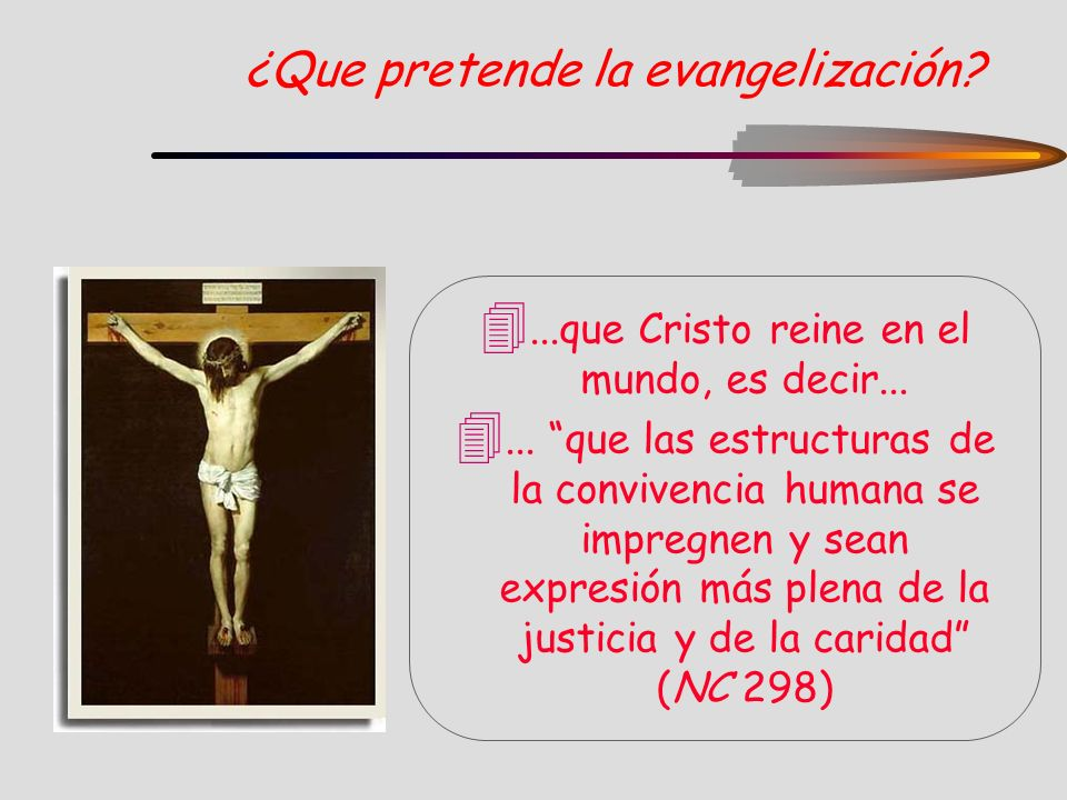 ¿Que pretende la evangelización