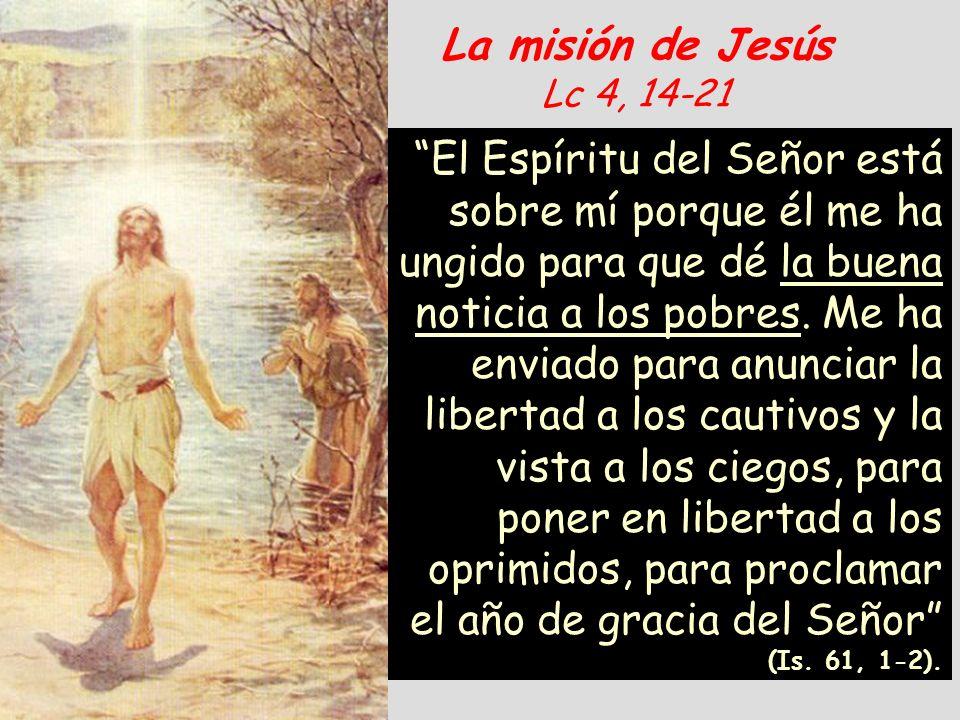 La misión de Jesús Lc 4, 14-21