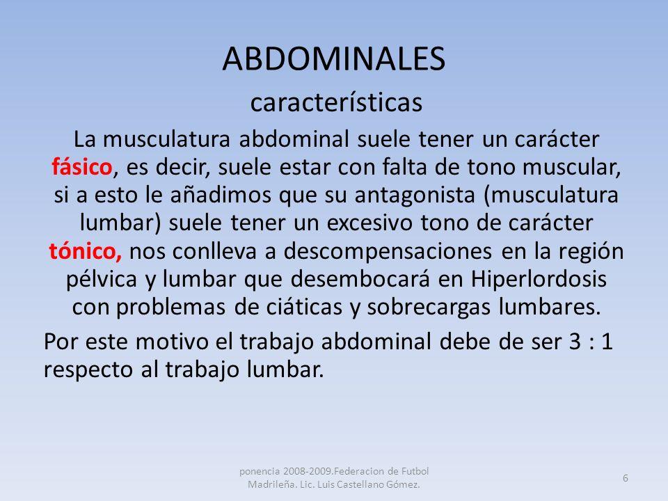 ABDOMINALES características