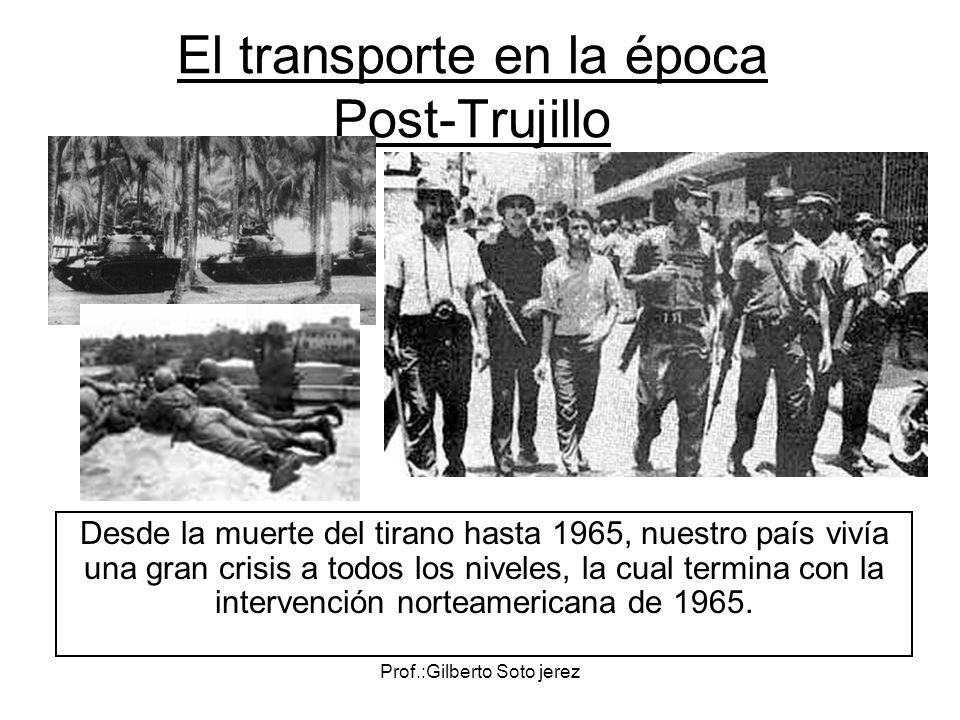 El transporte en la época Post-Trujillo