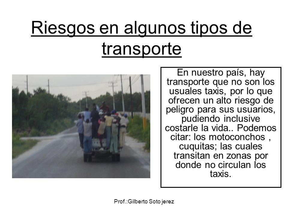 Riesgos en algunos tipos de transporte