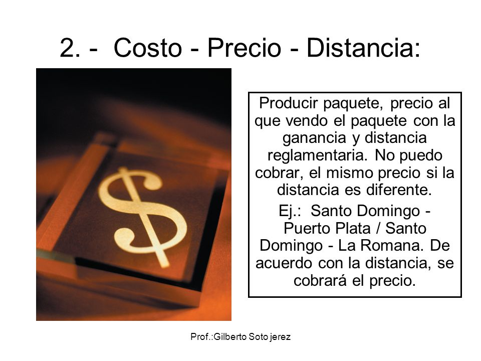 2. - Costo - Precio - Distancia:
