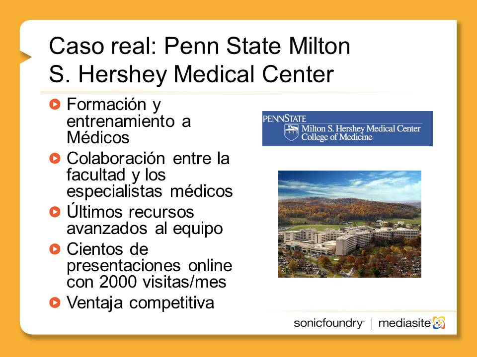 Caso real: Penn State Milton S. Hershey Medical Center