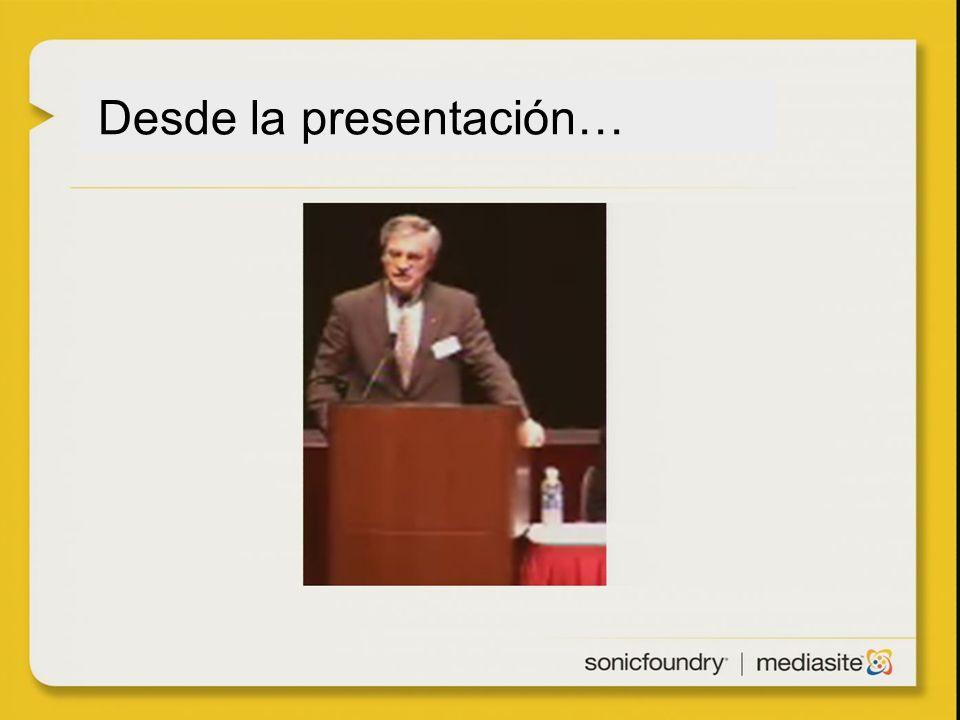 Desde la presentación…