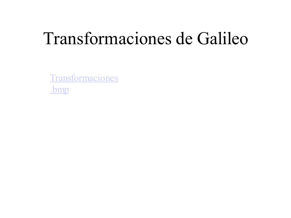 Transformaciones de Galileo