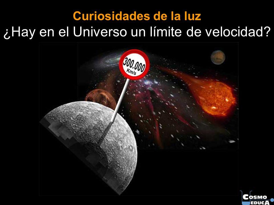 Curiosidades de la luz ¿Hay en el Universo un límite de velocidad