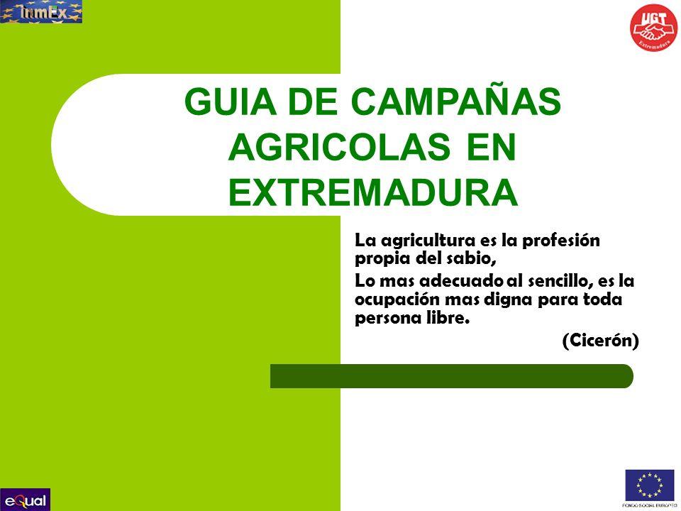 GUIA DE CAMPAÑAS AGRICOLAS EN EXTREMADURA
