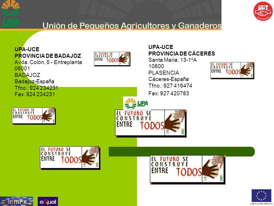 UPA-UCE PROVINCIA DE CÁCERES. Santa Maria, 13-1ºA 10600 PLASENCIA Cáceres-España. Tfno.: 927 416474.