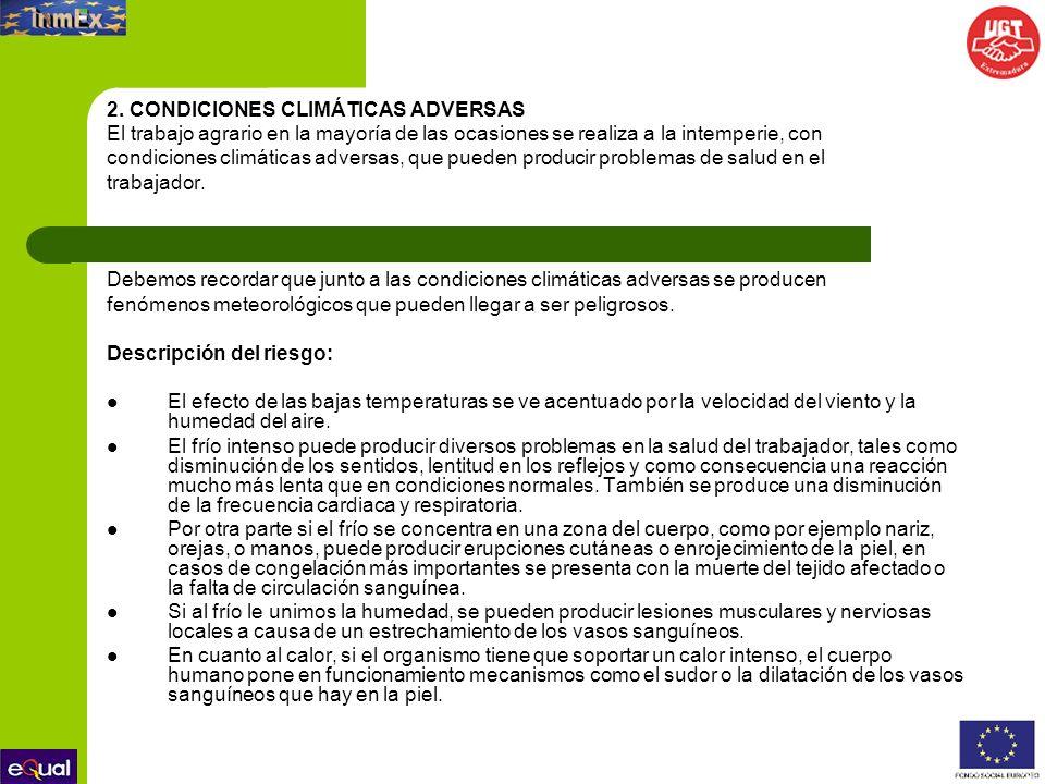 2. CONDICIONES CLIMÁTICAS ADVERSAS