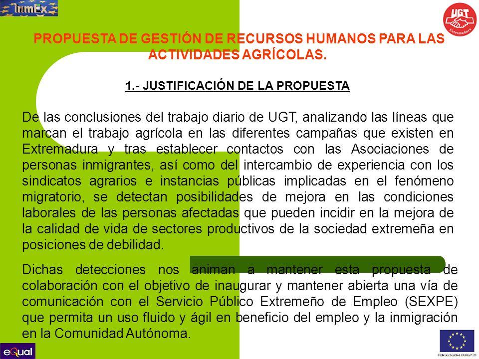 1.- JUSTIFICACIÓN DE LA PROPUESTA