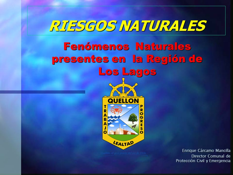 Fenómenos Naturales presentes en la Región de Los Lagos
