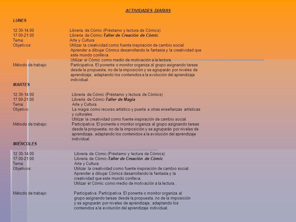ACTIVIDADES DIARIAS LUNES. 12:30-14:00 Librería de Cómic (Préstamo y lectura de Cómics)
