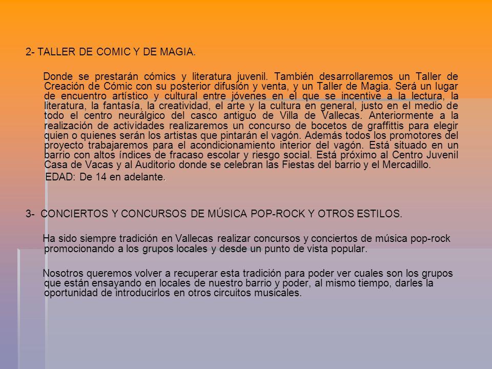2- TALLER DE COMIC Y DE MAGIA.