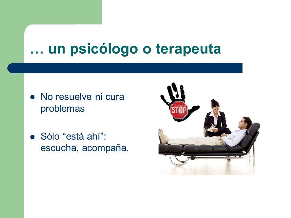 … un psicólogo o terapeuta