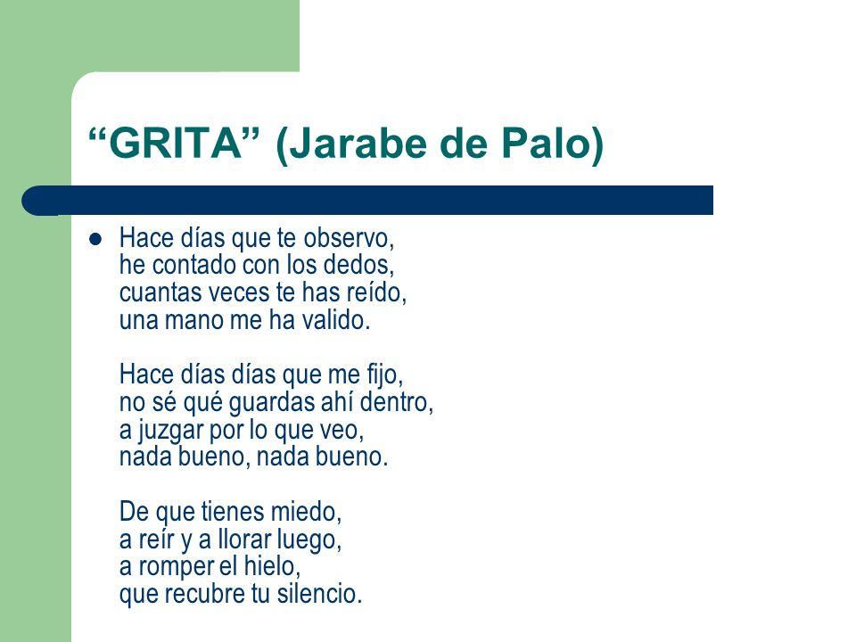 GRITA (Jarabe de Palo)