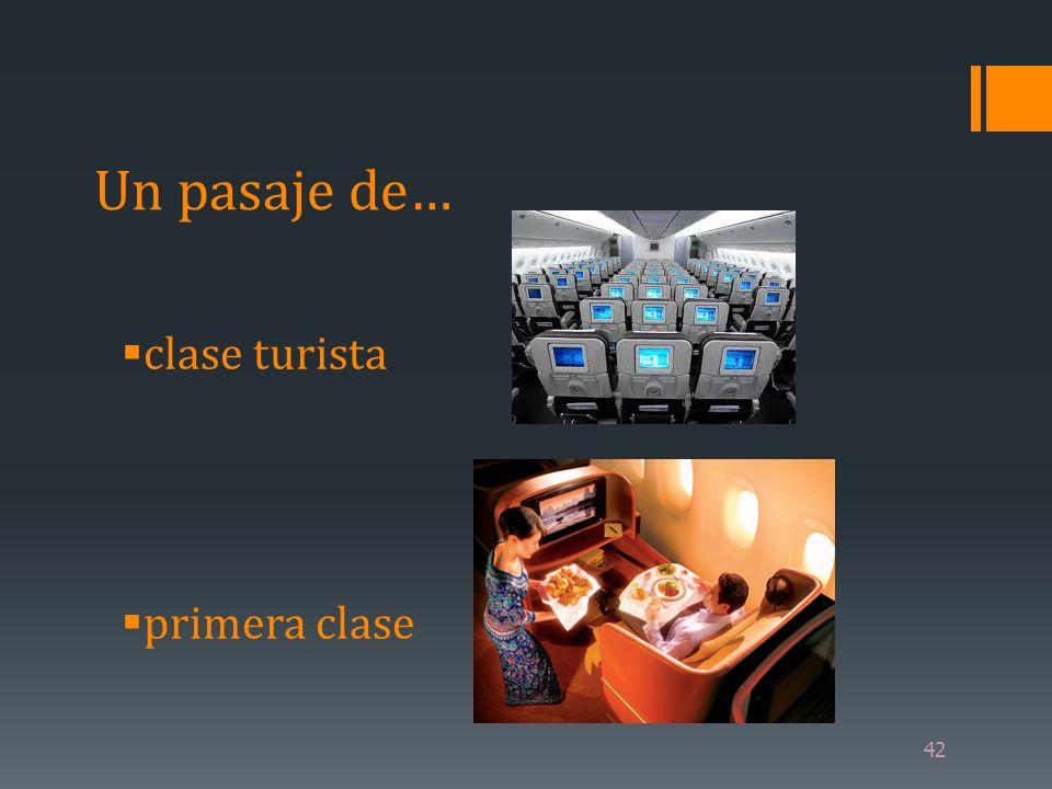 Un pasaje de… clase turista primera clase 42