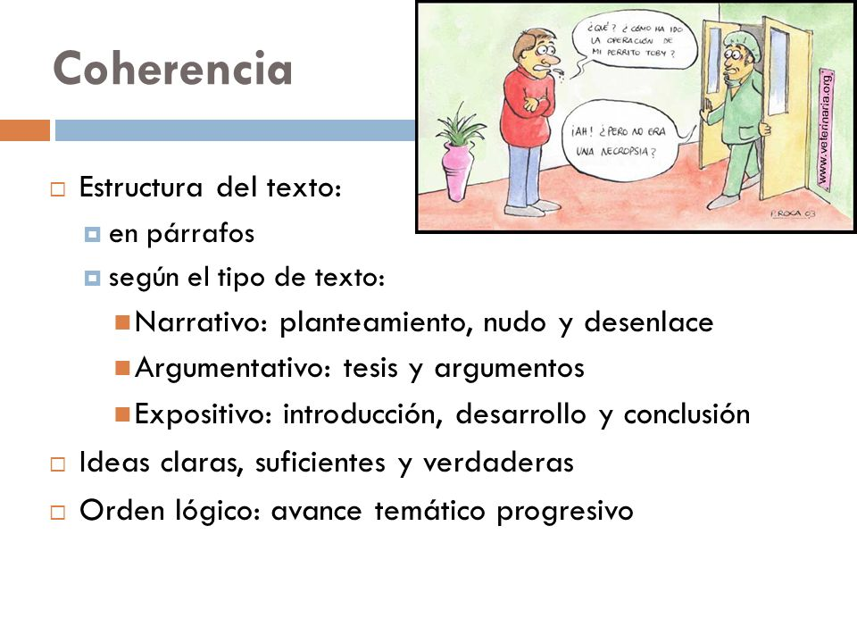 Coherencia Estructura del texto: