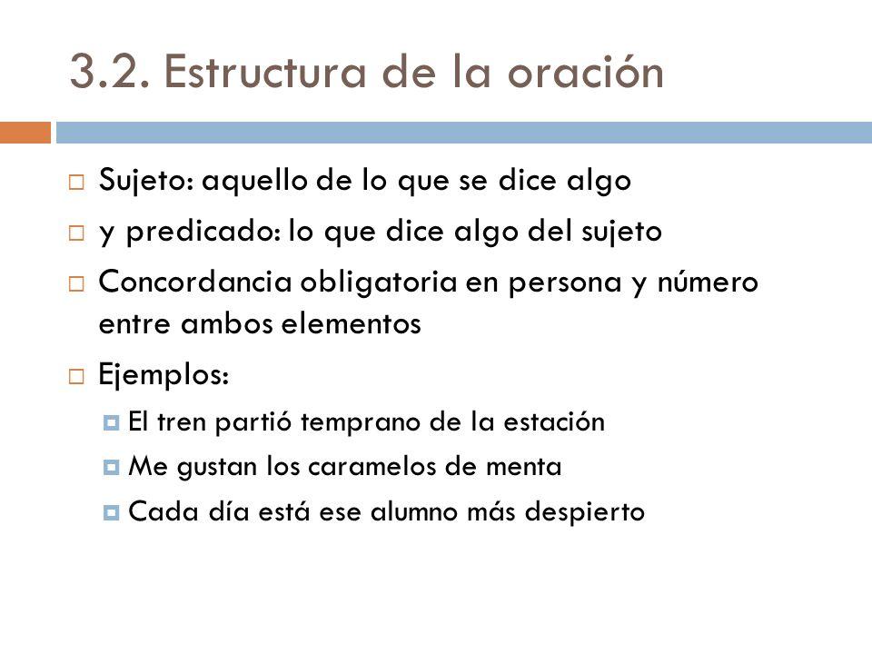 3.2. Estructura de la oración