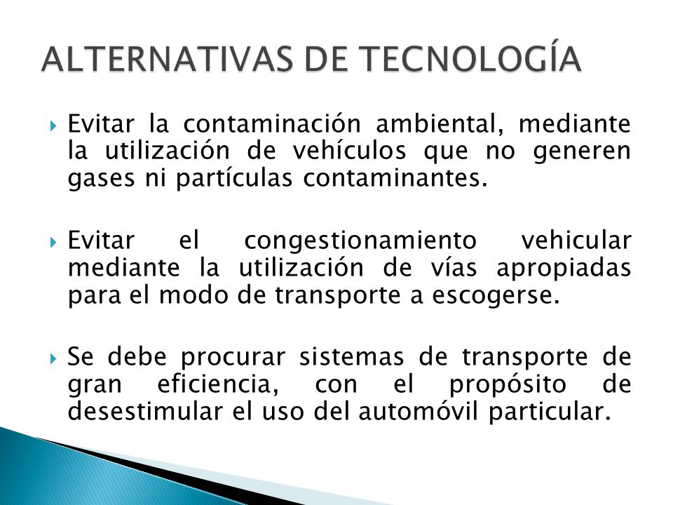 ALTERNATIVAS DE TECNOLOGÍA