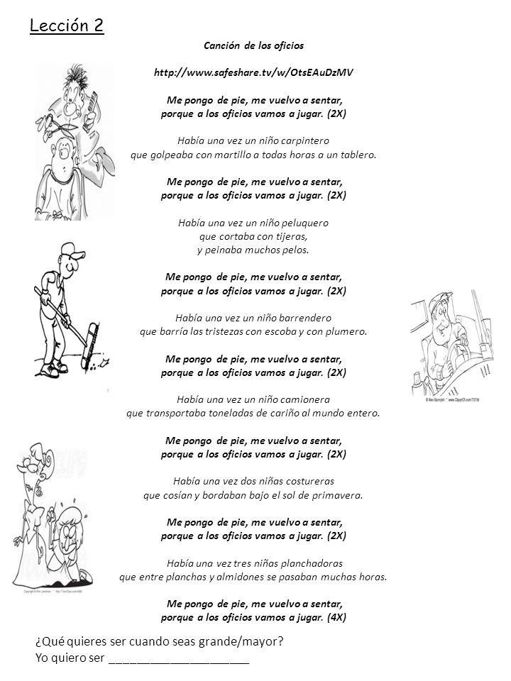 Lección 2 ¿Qué quieres ser cuando seas grande/mayor