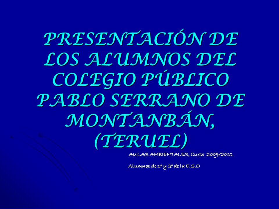 AULAS AMBIENTALES, Curso 2009/2010. Alumnos de 1º y 2º de la E.S.O