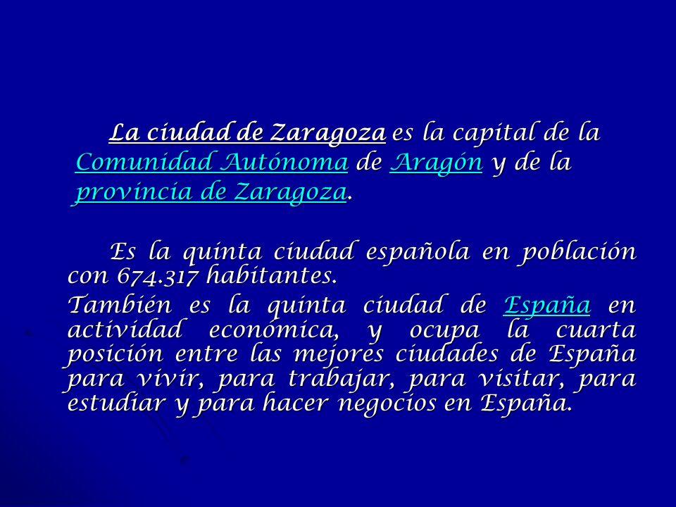 La ciudad de Zaragoza es la capital de la