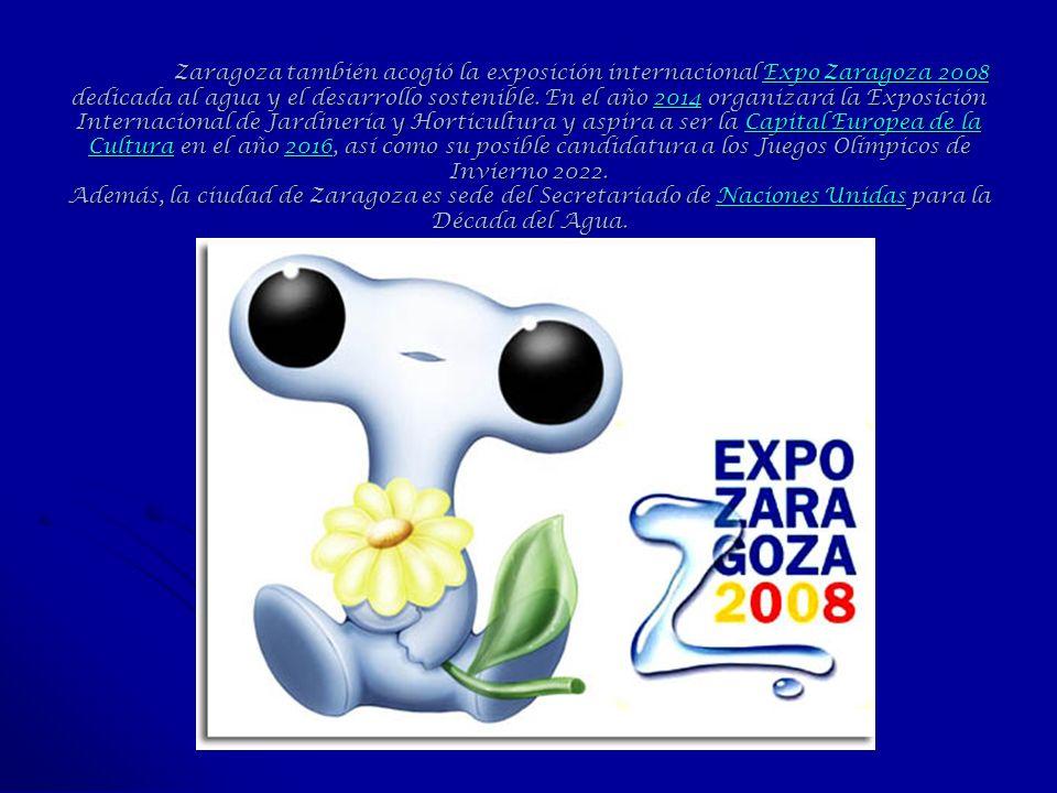 Zaragoza también acogió la exposición internacional Expo Zaragoza 2008 dedicada al agua y el desarrollo sostenible.
