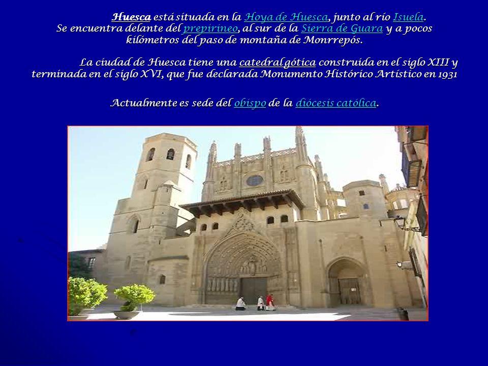 Huesca está situada en la Hoya de Huesca, junto al río Isuela