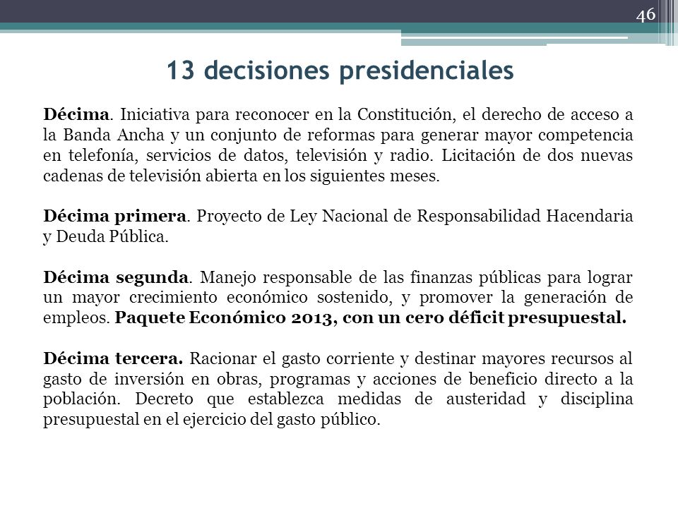 13 decisiones presidenciales