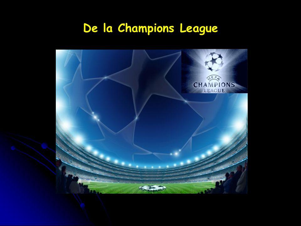 De la Champions League