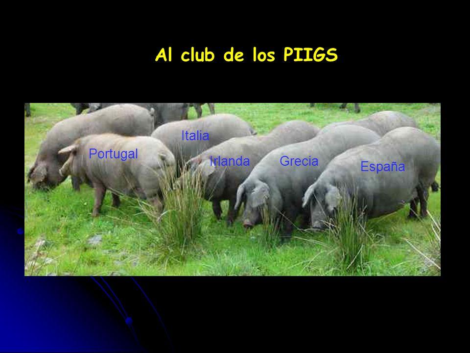 Al club de los PIIGS Italia Portugal Irlanda Grecia España