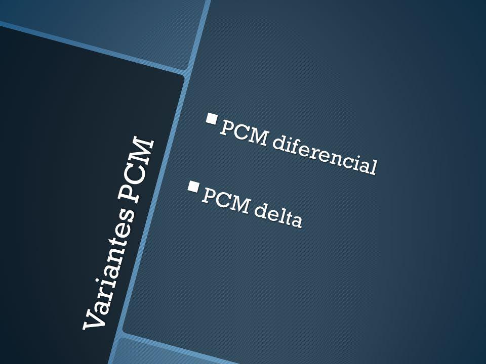PCM diferencial PCM delta Variantes PCM