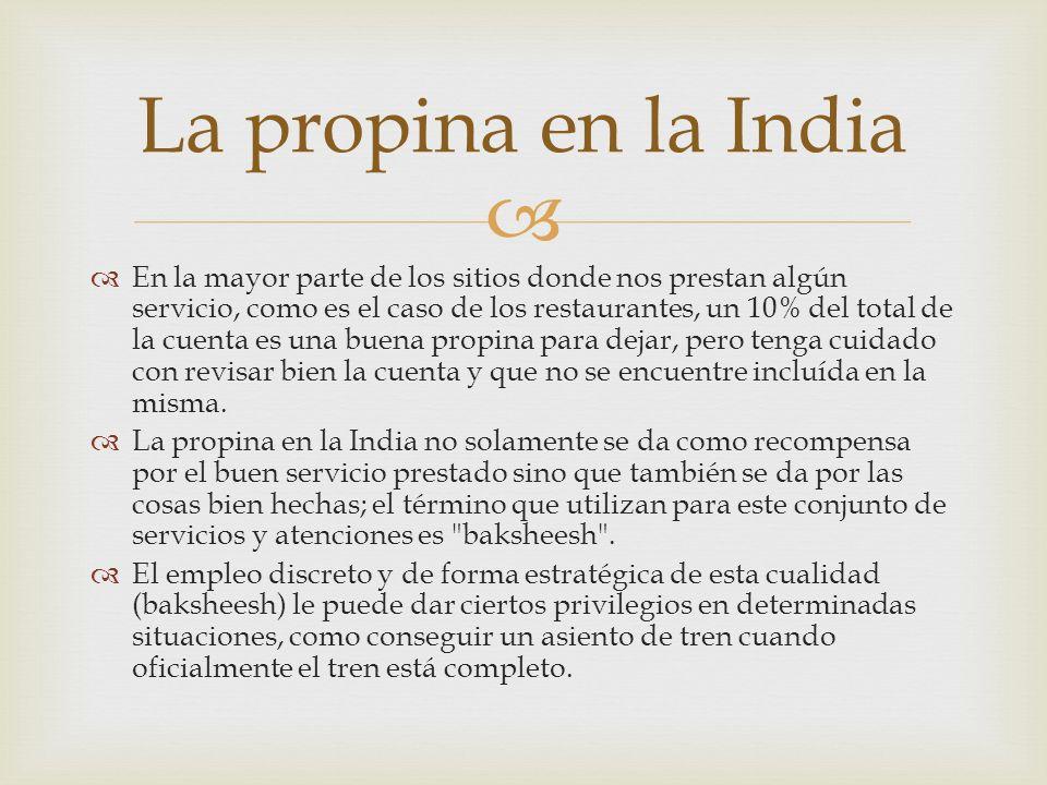 La propina en la India