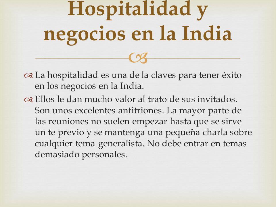 Hospitalidad y negocios en la India