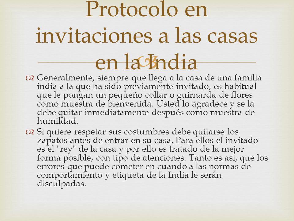 Protocolo en invitaciones a las casas en la India