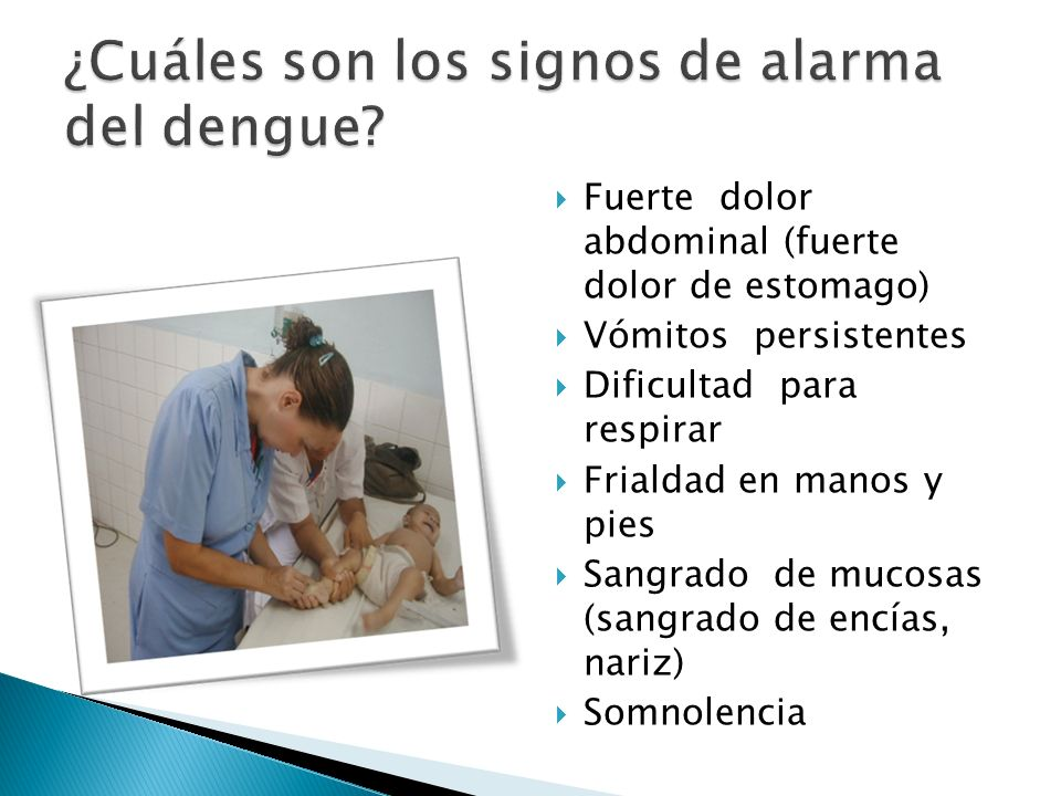 ¿Cuáles son los signos de alarma del dengue
