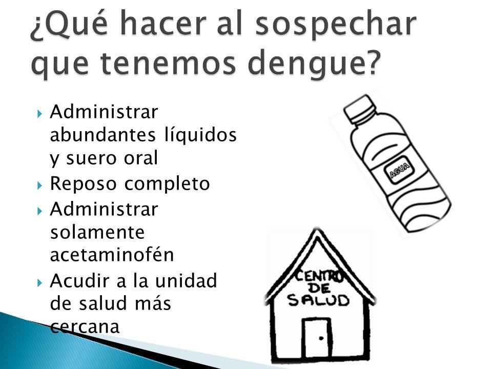 ¿Qué hacer al sospechar que tenemos dengue