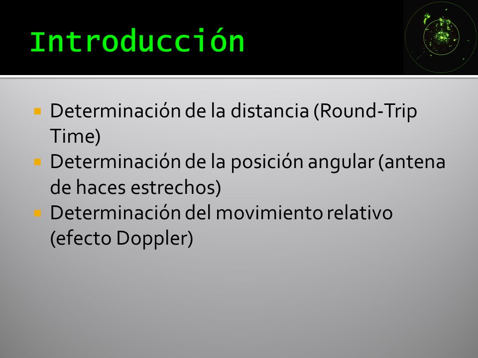 Introducción Determinación de la distancia (Round-Trip Time)
