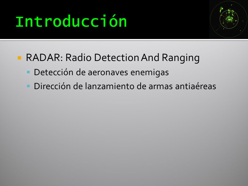 Introducción RADAR: Radio Detection And Ranging