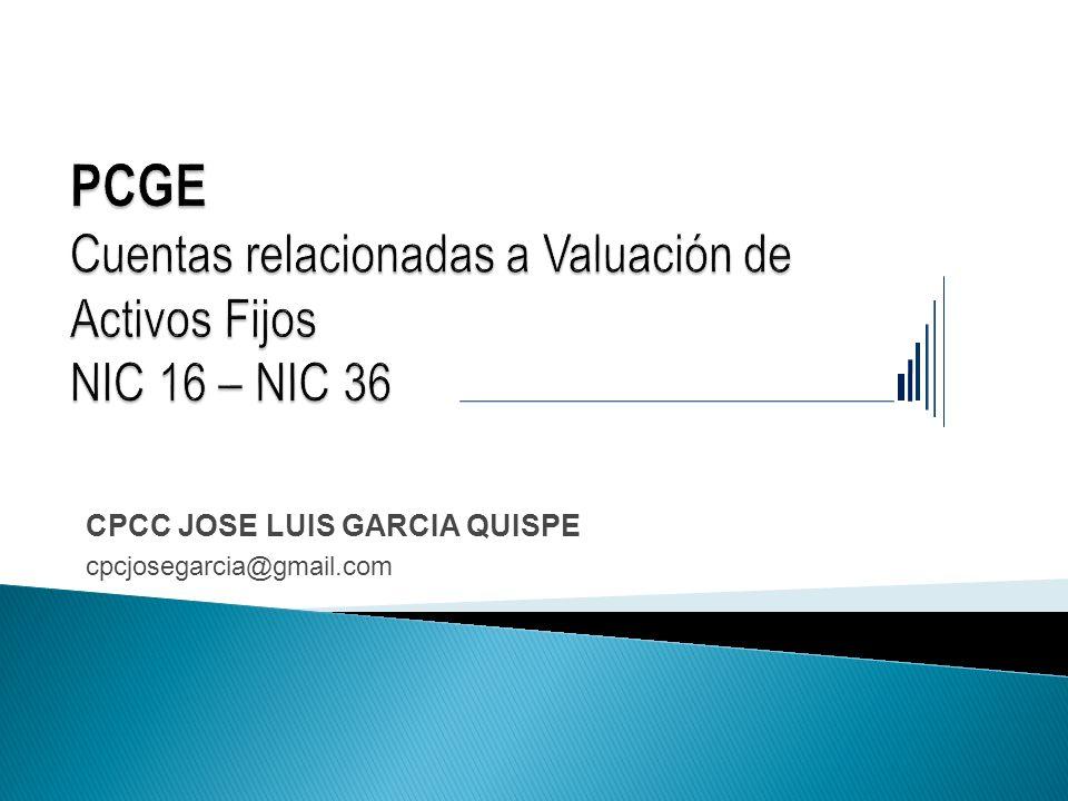 PCGE Cuentas relacionadas a Valuación de Activos Fijos NIC 16 – NIC 36