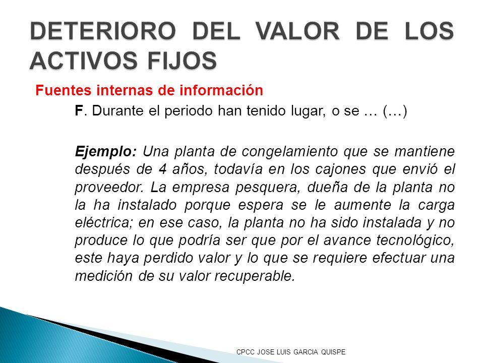 DETERIORO DEL VALOR DE LOS ACTIVOS FIJOS
